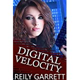 Digital Velocity: A dark romantic suspense (McAllister Justice Series Book 1)