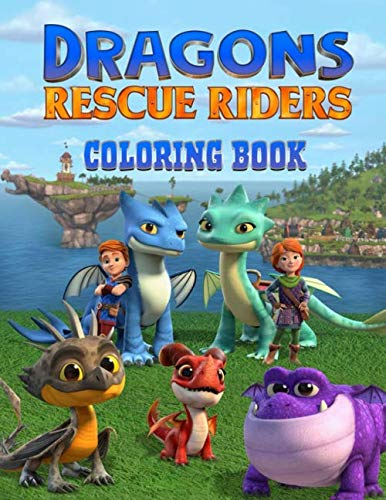 Dragons Rescue Riders Coloring Book: 25 Illustrations | Coloring Book For Toddlers And Kids | Great Coloring Pages | Exclusive Book