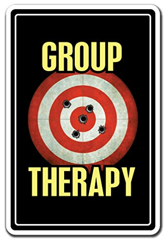 GROUP THERAPY Sign shooting range gun hobby| Indoor/Outdoor | 12