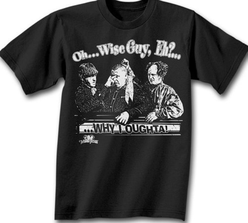 (Three 3 Stooges OH..WISE GUY, EH? Adult T-shirt,)