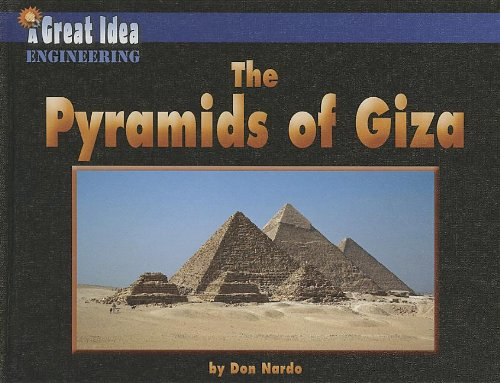 Pyramids of Giza, the (Great Idea)