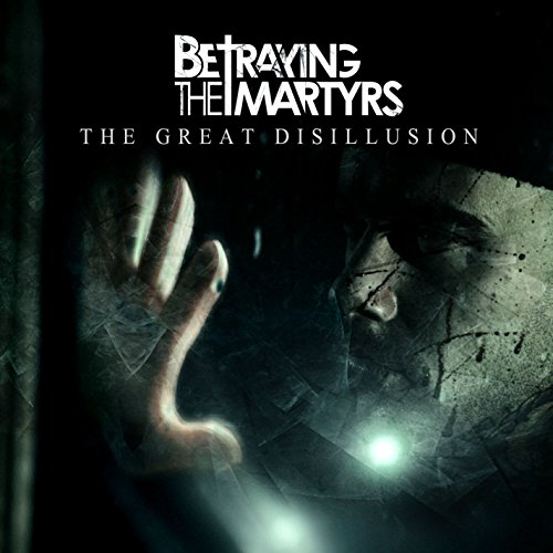 The Great Disillusion [Explicit]