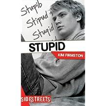 Stupid (Lorimer SideStreets)