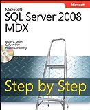Microsoft SQL Server 2008 MDX Step by Step (Step by Step Developer)