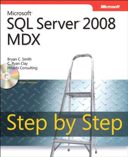 Microsoft SQL Server 2008 MDX Step by Step (Step by Step Developer) Pdf