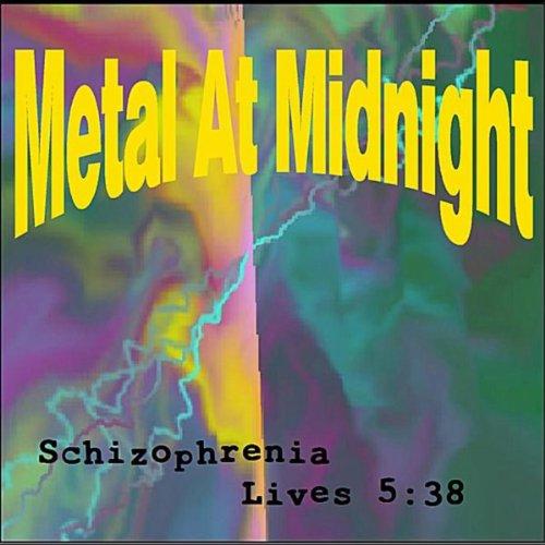 (Schizophrenia Lives 5:38)
