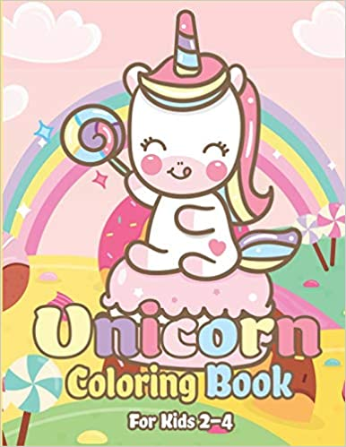 Unicorn Coloring Book for Kids 2-4: Magical Unicorn Coloring ...