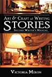 Art & Craft of Writing Stories: Second Writer's Manual