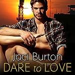 Dare to Love | Jaci Burton