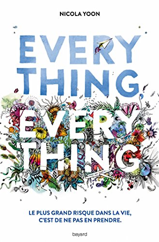 Everything, Everything Littérature 12 Ans Et + French Edition