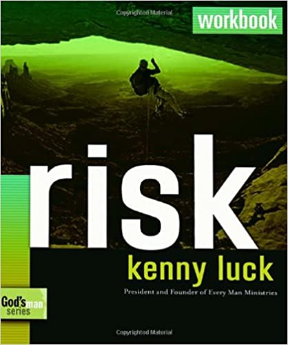 Risk Workbook: Learning to Trust God for Everything (God's Man Series)