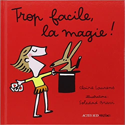 Livres gratuits en ligne Trop facile, la magie ! pdf, epub ebook