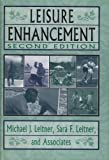 Leisure Enhancement, Leitner, Michael J. and Leitner, Sara F., 1560249587