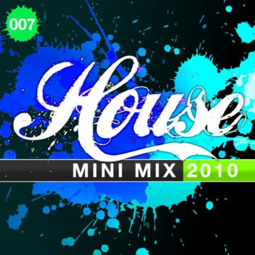 House mini mix 2010 007 by various artists on amazon for House music 2010