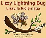 Lizzy Lightning Bug/Lizzy la Luciérnaga, Dave Sargent, 1567639933