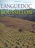 Languedoc-Roussillon: The Wines and Winemakers