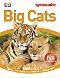 Eyewonder Big Cats: Open Your Eyes to a World of Discovery
