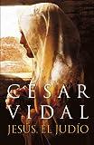 Jesus, el Judio, César Vidal, 0307882136