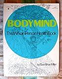 Bodymind, Donald Miller, 0130796166