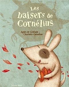 """Afficher """"BAISERS DE CORNELIUS LES"""""""