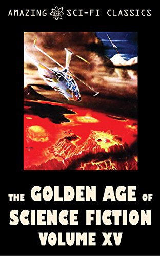 book cover of The Golden Age of Science Fiction - Volume XV