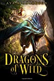 Dragons of Wild (Upon Dragon's Breath) (Volume 1)