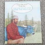 Paul Bunyan and Babe the Blue Ox, Jan Gleiter and Kathleen Thompson, 155001014X