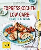 Expresskochen Low Carb: Schlank auf die Schnelle