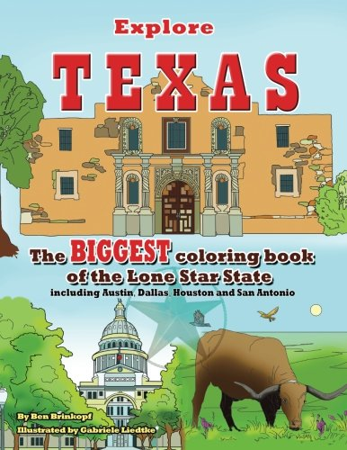 Explore Texas: The BIGGEST Coloring Book of the Lone Star State