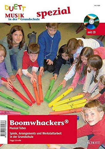 Boomwhackers : Ausgabe mit CD. (Musik in der Grundschule spezial)