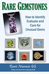 Rare Gemstones: How to Identify, Evaluate and Care for Unusual Gems Paperback