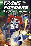 img - for Transformers: Rage in Heaven (Transformers (Graphic Novels)) book / textbook / text book