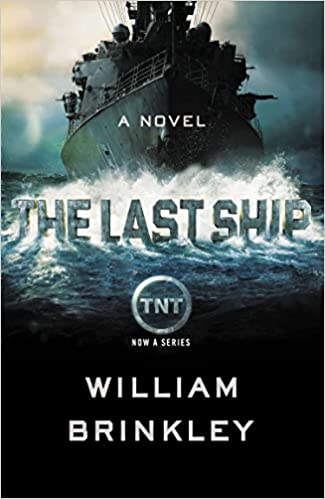 c6fc1acdb8e01 The Last Ship  Amazon.co.uk  William Brinkley  9780142181836  Books