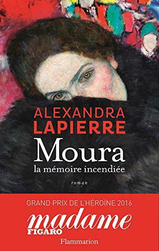 Moura La Memoire Incendiee Romans Historiques French Edition