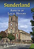 img - for Sunderland - Aspects of Local History book / textbook / text book