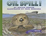 Oil Spill!, Melvin Berger, 0395779138