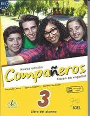 Companeros Nueva Edicion 3: Student Book Plus Internet Support: Curso de Espanol: Libro del Alumno
