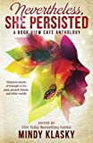 img - for Nevertheless, She Persisted: A Book View Cafe Anthology book / textbook / text book