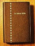 img - for French Bible, Revised Segond, Colombe, Vinyl Cover, La Sainte Bible : traduite d'apr s les textes originaux h breu et grec. book / textbook / text book