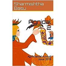 Agnidal 2: Agnishatdal Annual Issue 2018 (English Edition)