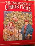 The Twelve Days of Christmas, Benjamin R. Hanby, 1571020780