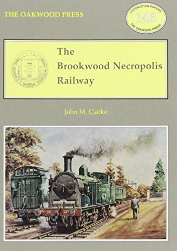 Brookwood Collection - The Brookwood Necropolis Railway (Locomotion Papers)