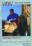 Choosing a Career in Waste Management, Scott Harrison and Allison J. Ross, 0823932400