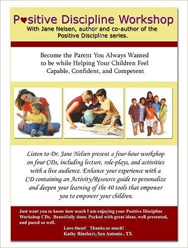 Positive discipline workshop 5 cd set an audio workshop with jane positive discipline workshop 5 cd set an audio workshop with jane nelsen dr jane nelsen kenneth e ainge jr 9780981625034 amazon books fandeluxe Images