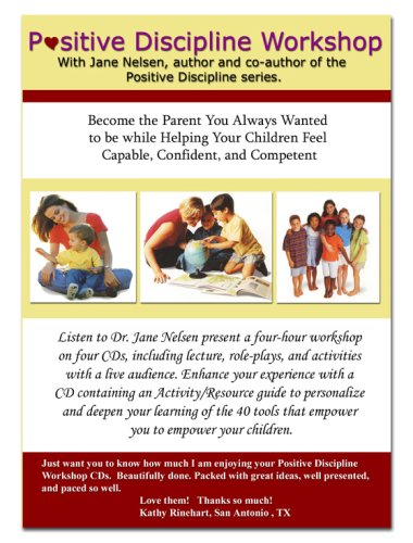 Positive Discipline Workshop 5 CD Set: An audio workshop with Jane Nelsen by Stone Vista Media