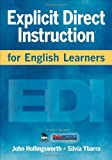 Explicit Direct Instruction for English Learners, Hollingsworth, John R. and Ybarra, Silvia E., 1412988411