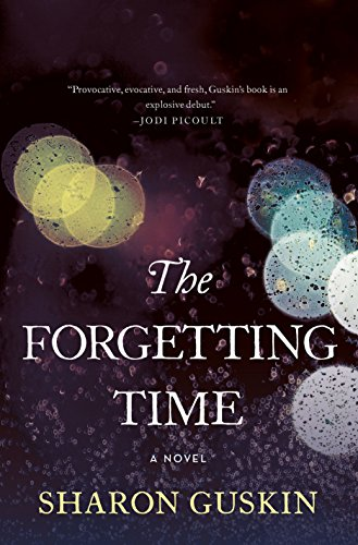 The Forgetting Time: A Novel by [Guskin, Sharon]