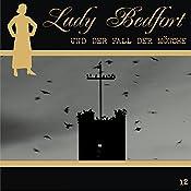 Der Fall der Mönche (Lady Bedfort 12) | John Beckmann, Michael Eickhorst, Dennis Rohling