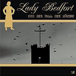 Der Fall der Mönche (Lady Bedfort 12)