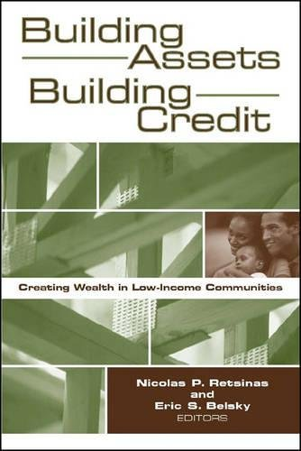 Read Online Building Assets, Building Credit: Creating Wealth in Low-Income Communities (James A. Johnson Metro Series) pdf